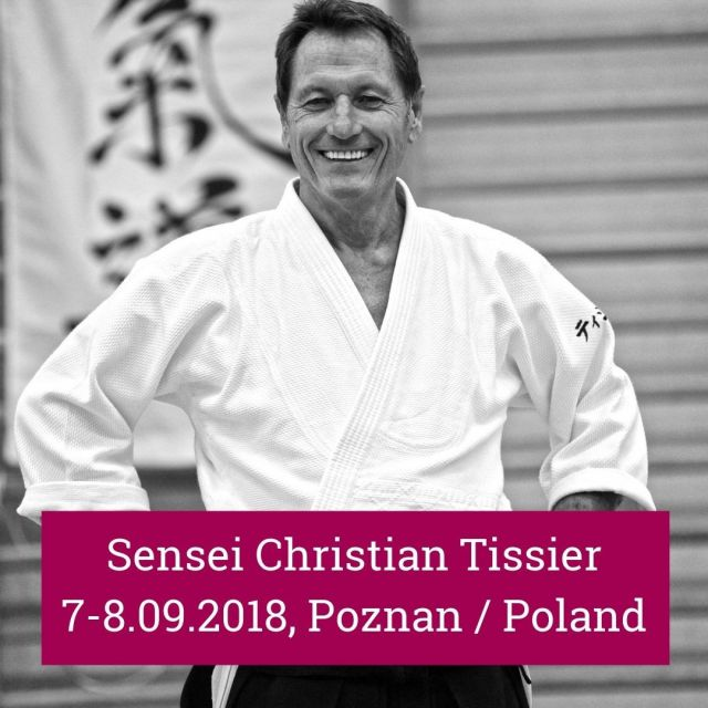 Only one month left to the #aikido #seminar with the one and only #Sensei Christian #Tissier in Shin Dojo in #Poznan / Poland! It will be the 7th visit of this phenomenal teacher in our club and we can hardly wait for it :-). The seminar agenda includes not only aikido and #bokken classes but also special training for the advanced aikido students (yudansha keiko). Check the link in our bio or follow http://bit.ly/Tissier2019  We can offer special prices in near-by hotels or sleeping in the dojo and as a bonus famous Polish hospitality. Not to mention top-notch organization of the whole event :-). You can easily get to Poznań by plane/train/car, so no more excuses - just come and join us for this seminar! We will be more than happy to see you on the tatami!  #neverStopLearning #shindojo